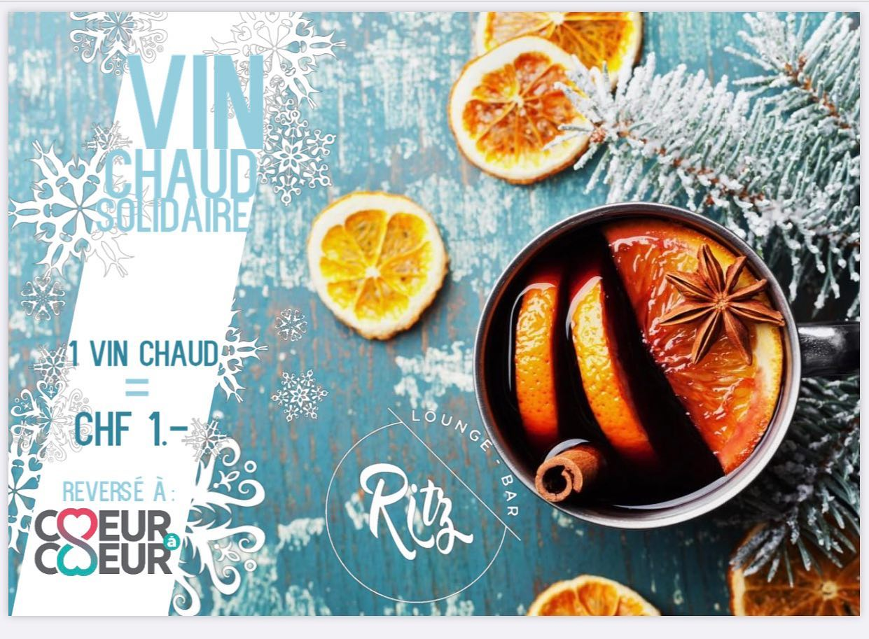 VIN CHAUD SOLIDAIRE - RITZ LOUNGE BAR